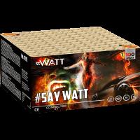 #WATT Say Watt 100-Schuss